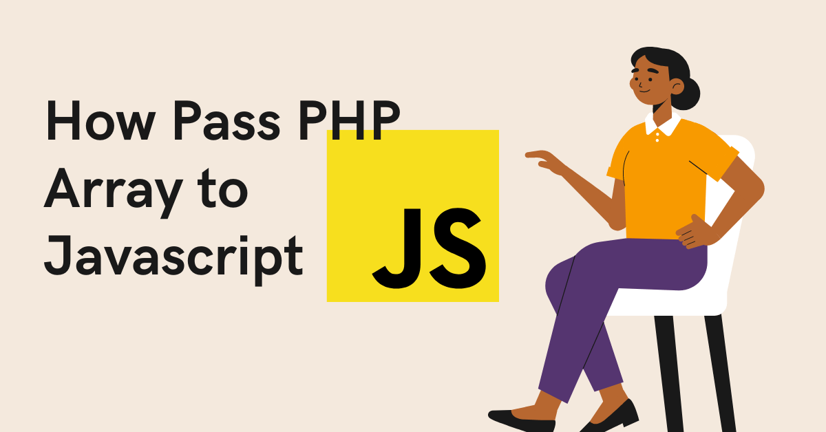 How Pass PHP Array to Javascript